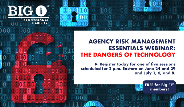FREE Risk Management Webinar:  The Dangers of Technology