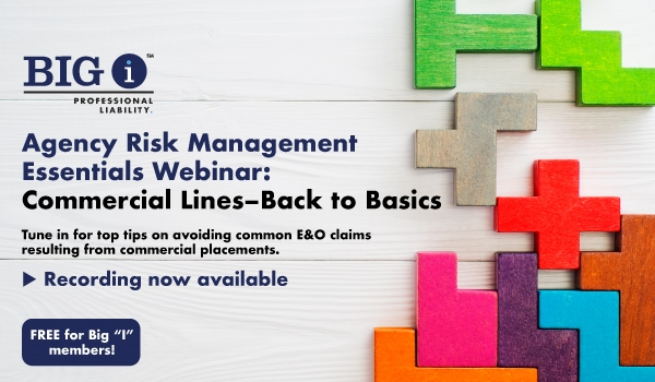 Agency Management Essentials:  Commercial Lines--Back to Basics